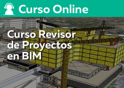 Curso Revisor de Proyectos en BIM